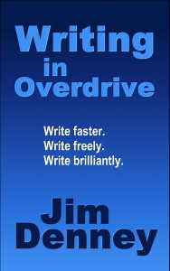 Jim denney Book 1 Writing In Overdrive - small